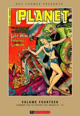 Roy Thomas Presents Planet Comics Volume 14